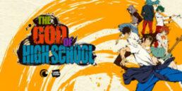 อนิเมะ The God of High School เทพเกรียน โรงเรียนมัธยม